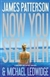 Now You See Her | Patterson, James & Ledwidge, Michael | Signed First Edition Book