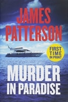 Patterson, James | Murder in Paradise | First Edition Book