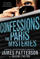 Confessions: The Paris Mysteries | Patterson, James & Paetro, Maxine | Double-Signed 1st Edition