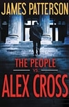 People vs. Alex Cross, The | Patterson, James | Signed First Edition Book