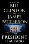 President is Missing, The | Patterson, James & Clinton, Bill | Signed First Edition Book