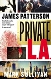 Private L.A. | Patterson, James & Sullivan, Mark | Double-Signed 1st Edition