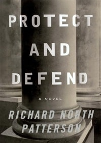 Protect and Defend | Patterson, Richard North | Signed First Edition Book