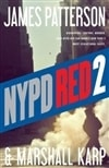 Patterson, James & Karp, Marshall - NYPD Red 2 (Signed First Edition)