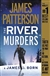 Patterson, James & Born, James O. | River Murders, The | Signed First Edition Trade Paper Book