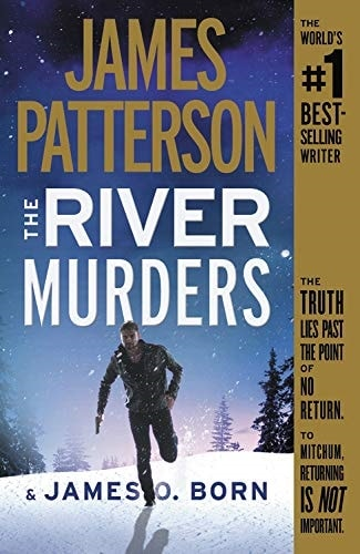 The River Murders by James Patterson & James O. Born