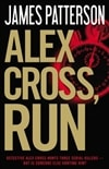 Patterson, James  - Alex Cross, Run (First Edition)