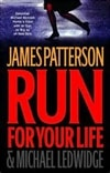 Patterson, James | Run For Your Life | Signed First Edition Book