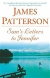 Patterson, James - Sam's Letters to Jennifer (Signed First Edition UK)