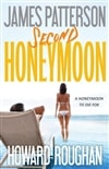 Patterson, James & Roughan, Howard - Second Honeymoon (First Edition)
