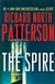 Spire, The | Patterson, Richard North | Signed First Edition Book