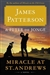 Patterson, James & de Jonge, Peter | Miracle at St. Andrews | Signed First Edition Book