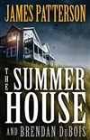 Patterson, James & DuBois, Brendan | Summer House, The | First Edition Book