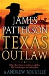 Patterson, James & Bourelle, Andrew | Texas Outlaw | First Edition Book