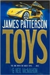 Patterson, James & McMahon, Neil - Toys (First Edition)