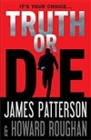 Truth or Die | Patterson, James | Signed First Edition Book