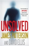 Unsolved | Patterson, James & Ellis, David | Double-Signed 1st Edition