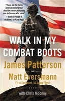 Walk in My Combat Boots by James Patterson & Chris Mooney