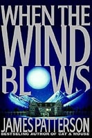 When the Wind Blows | Patterson, James | Signed First Edition Book
