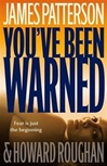 Patterson, James - You've Been Warned (Signed First Edition)