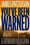 Patterson, James | You've Been Warned | Signed First Edition Book