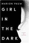 Girl in the Dark | Pauw, Marion | Signed First Edition Book