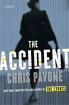 Accident, The | Pavone, Chris | Signed First Edition Book