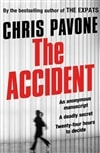 Accident, The | Pavone, Chris | Signed First Edition UK Book