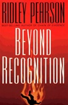 Pearson, Ridley - Beyond Recognition (Signed First Edition)