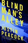 Blind Man's Alley | Peacock, Justin | Signed First Edition Book