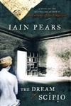 Pears, Iain | Dream of Scipio, The | First Edition Book