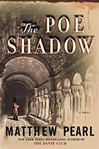 Pearl, Matthew - Poe Shadow, The (Signed First Edition)