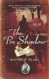 Poe Shadow, The | Pearl, Matthew | Signed First Edition UK Book