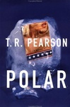 Pearson, T.R. - Polar (First Edition)
