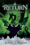 Pearson, Ridley - (Kingdom Keepers) The Return: Disney Lands (Signed First Edition)