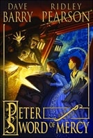 Peter and the Sword of Mercy | Pearson, Ridley & Barry, Dave | Double-Signed 1st Edition