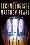 Technologists, The | Pearl, Matthew | Signed First Edition Book