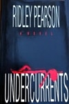 Undercurrents | Pearson, Ridley | Signed First Edition Book
