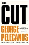 Pelecanos, George - Cut, The (Signed First Edition)