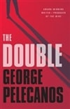 Pelecanos, George | Double, The | Signed First Edition Book