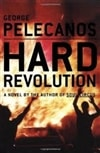 Pelecanos, George - Hard Revolution (Signed later printing)