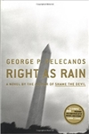 Pelecanos, George - Right as Rain (Signed First Edition)