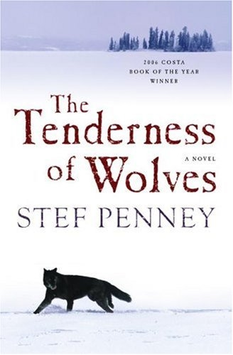 Tenderness of Wolves by Stef Penney