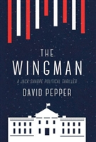 Pepper, David | Wingman, The | Signed First Edition Book