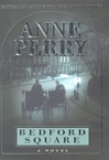 Perry, Anne - Bedford Square (Signed First Edition)