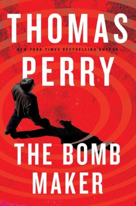 The Bomb Maker by Thomas Perry