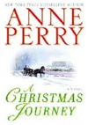 Perry, Anne - Christmas Journey, A (Signed First Edition)