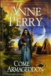 Perry, Anne - Come Armageddon (Signed First Edition)