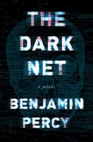 Dark Net, The | Percy, Benjamin | Signed First Edition Book