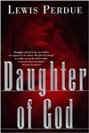Daughter of God | Perdue, Lewis | Signed First Edition Book